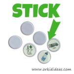 stick it on a button