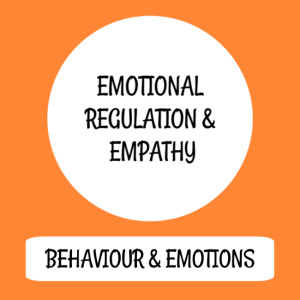 Emotional regulation & empathy