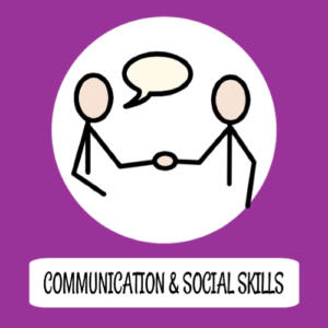 Communication & social skills