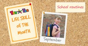 LIFE SKILL sept school routines